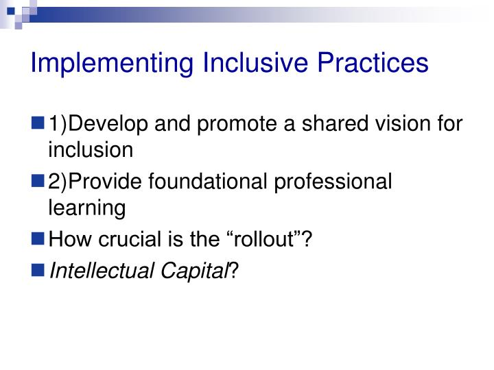 Implementing inclusive practices