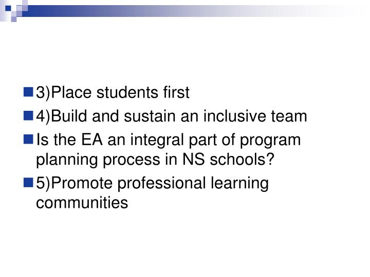 3)Place students first