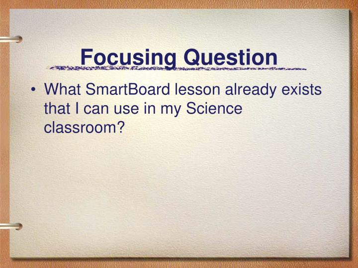 Focusing question