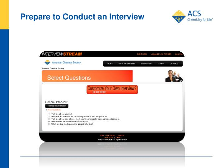 Prepare to Conduct an Interview