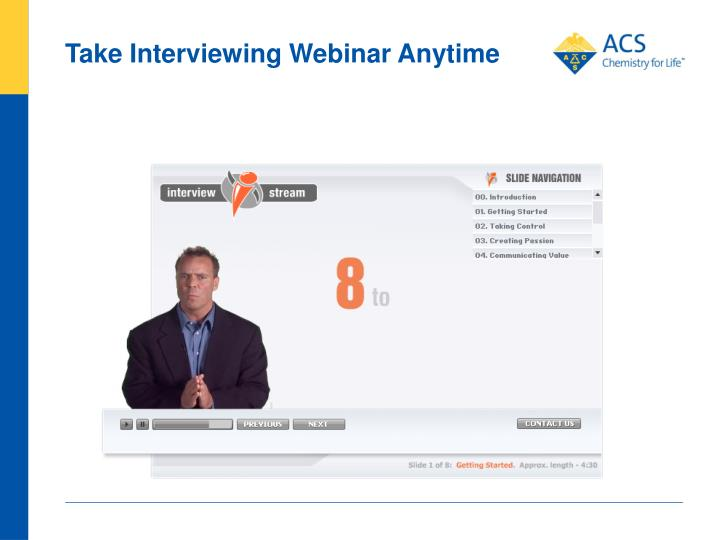 Take Interviewing Webinar Anytime