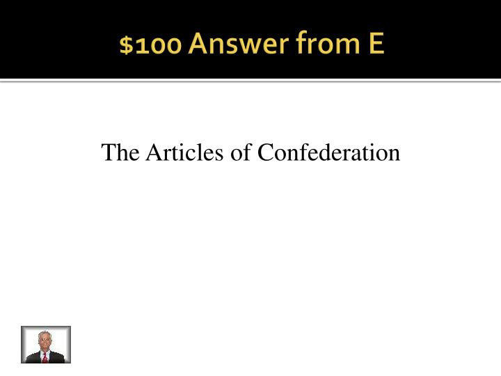 $100 Answer from E