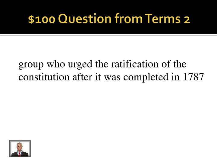 $100 Question from Terms 2