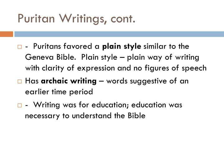 Puritan Writings, cont.