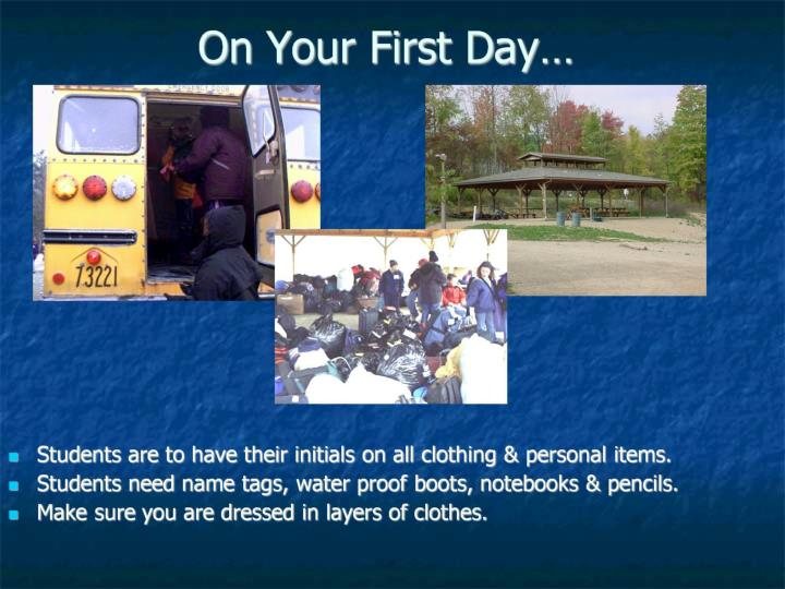 On Your First Day…