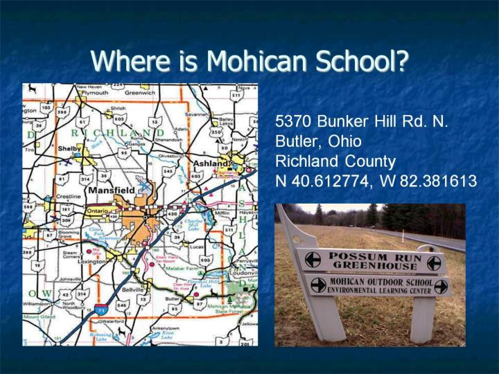 Where is Mohican School?