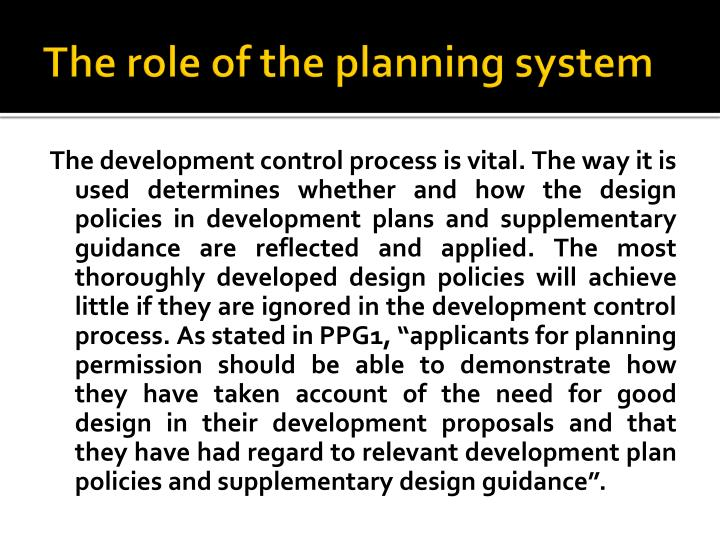 The role of the planning system