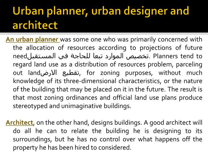 Urban planner, urban designer and architect