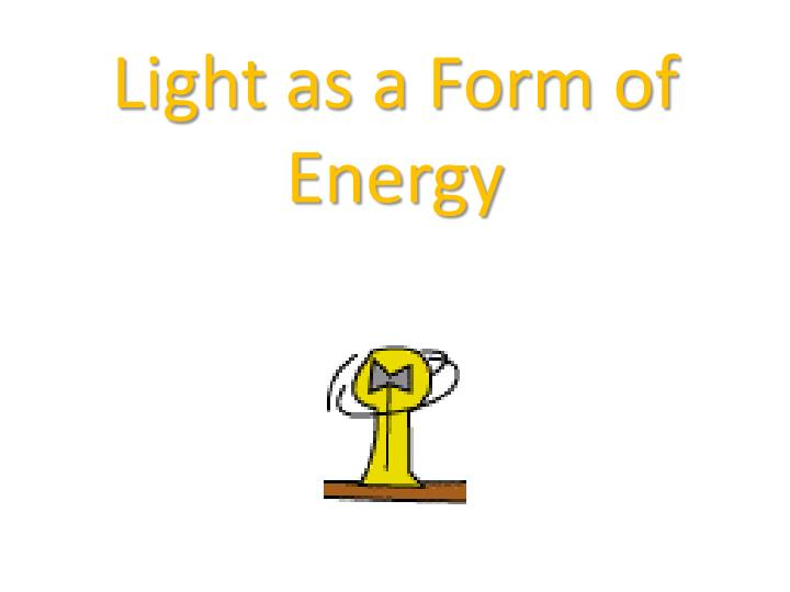 Light as a Form of Energy