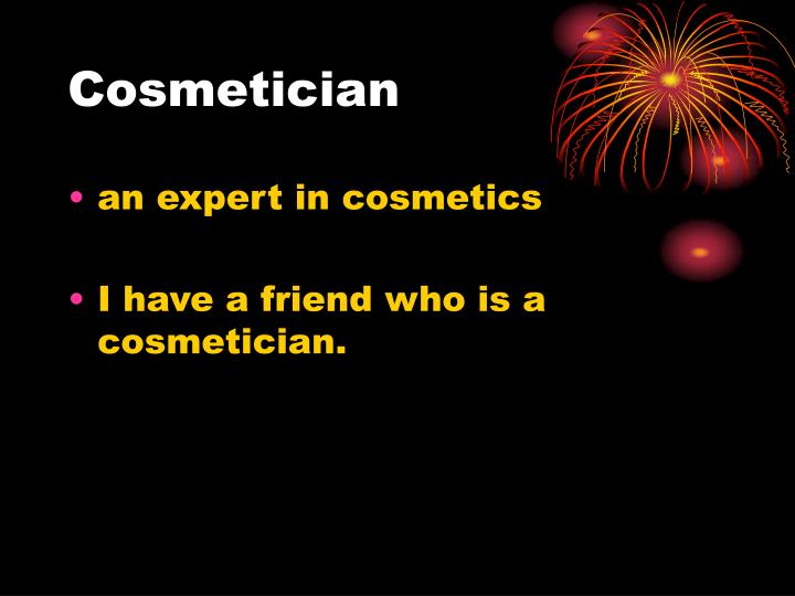 Cosmetician