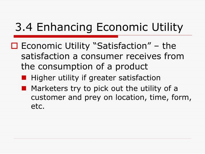 3.4 Enhancing Economic Utility