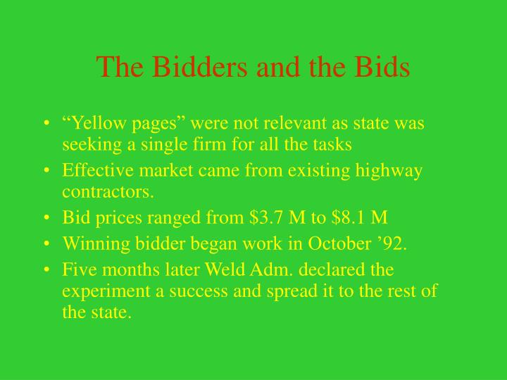 The Bidders and the Bids