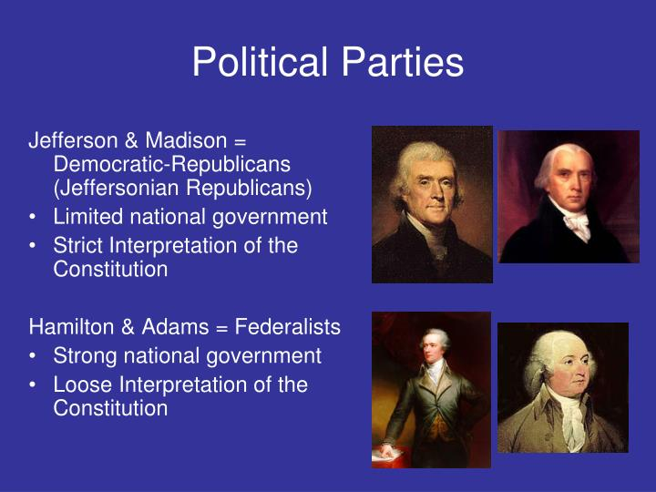 The changes in the republican party during the presidencies of jefferson and madison