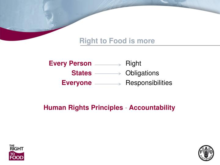 Right to Food is more
