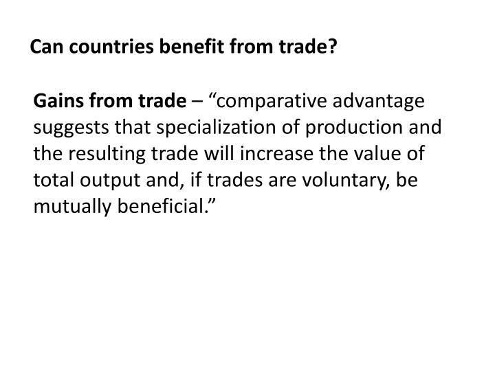 Can countries benefit from trade?