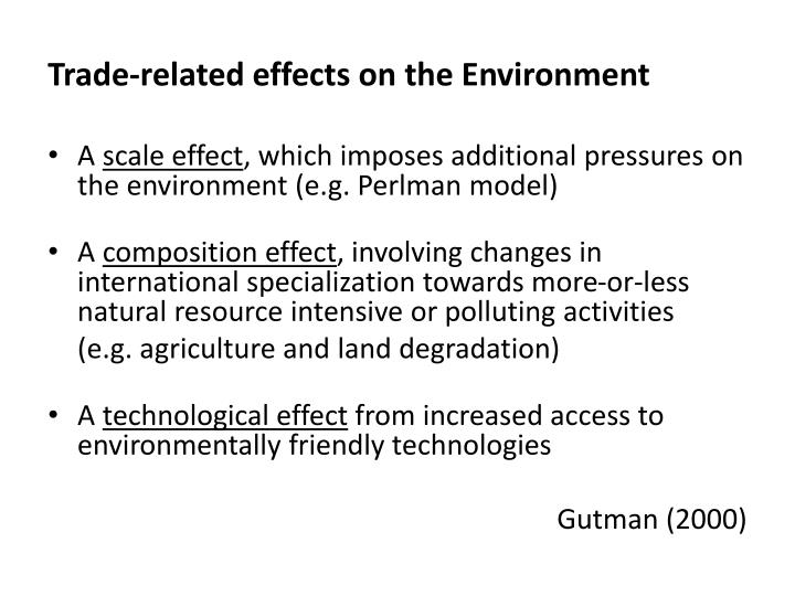 Trade-related effects on the Environment