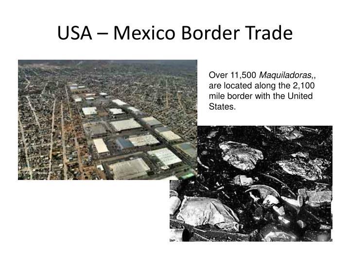 USA – Mexico Border Trade