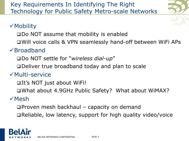 Key requirements in identifying the right technology for public safety metro scale networks