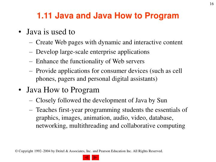 1.11 Java and Java How to Program