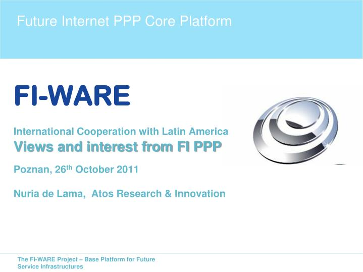 Future Internet PPP Core Platform