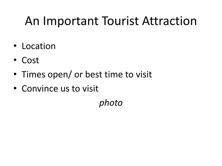 An Important Tourist Attraction