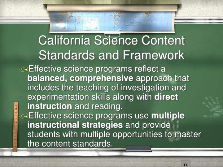 California Science Content Standards and Framework