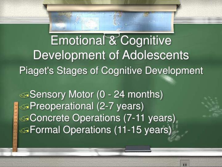 Emotional & Cognitive Development of Adolescents