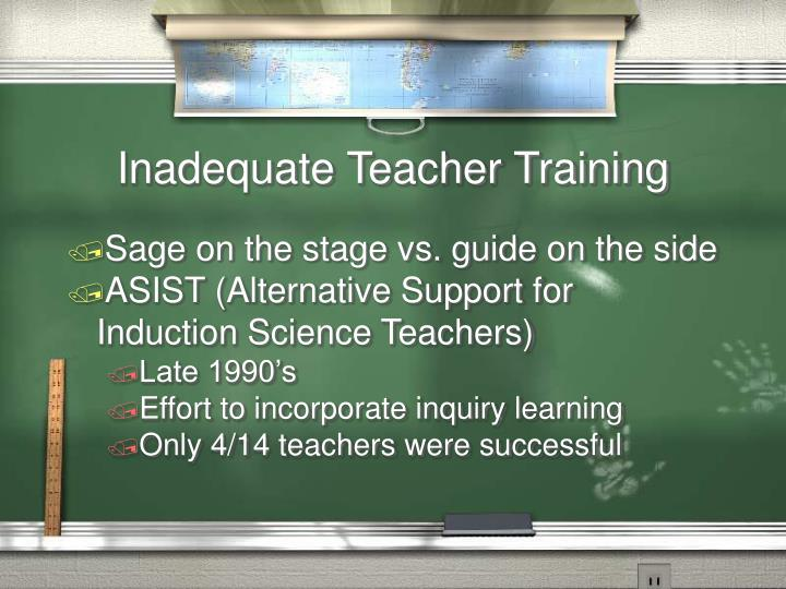 Inadequate Teacher Training