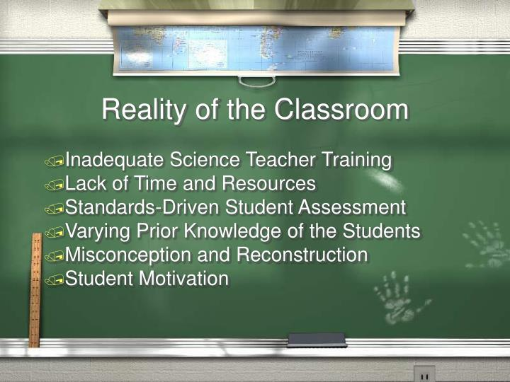 Reality of the Classroom