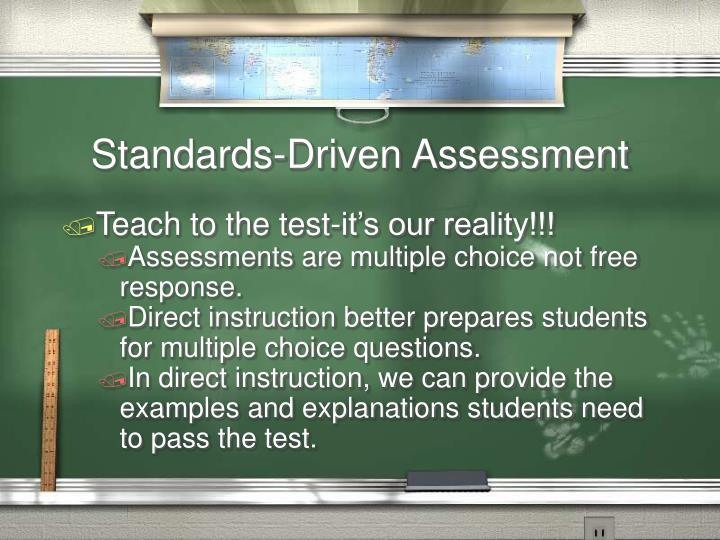 Standards-Driven Assessment