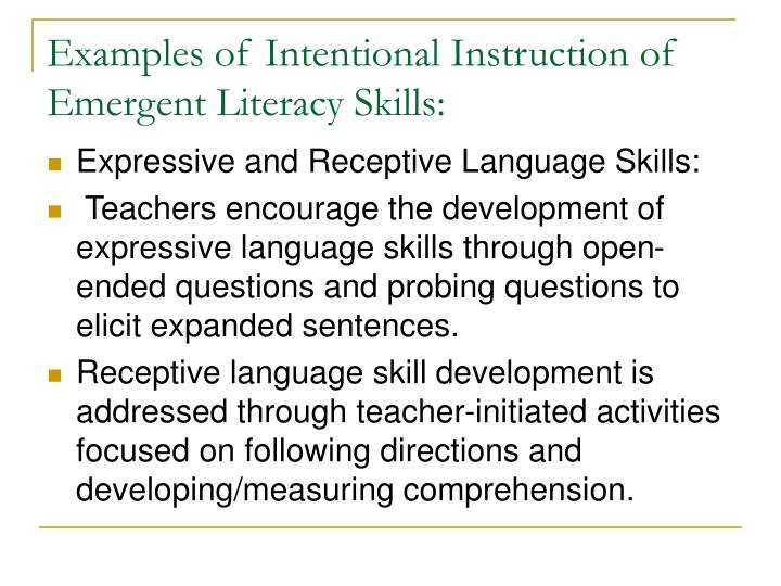 emergent literacy skills Emergent literacy: early reading and writing development  during early  speech and language development, children learn skills that are important to the .