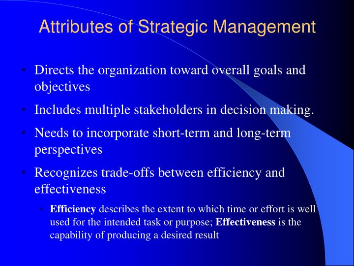 Attributes of Strategic Management