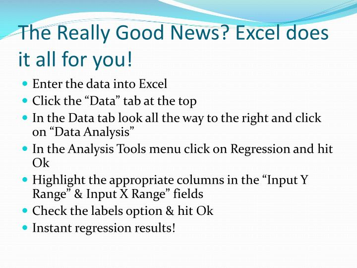 The Really Good News? Excel does it all for you!