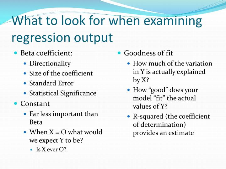 What to look for when examining regression output