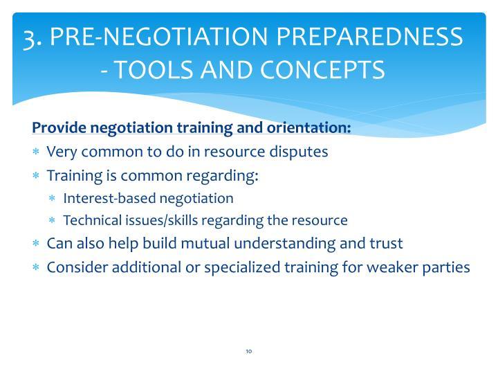 3. PRE-NEGOTIATION PREPAREDNESS - TOOLS AND CONCEPTS
