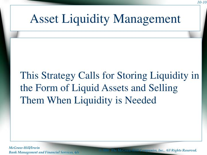 Asset Liquidity Management