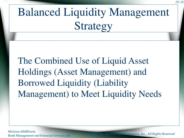 Balanced Liquidity Management Strategy