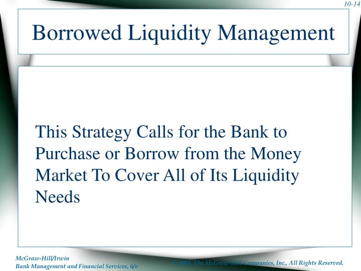 Borrowed Liquidity Management