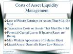 costs of asset liquidity management