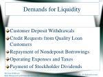 demands for liquidity