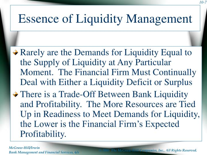 Essence of Liquidity Management