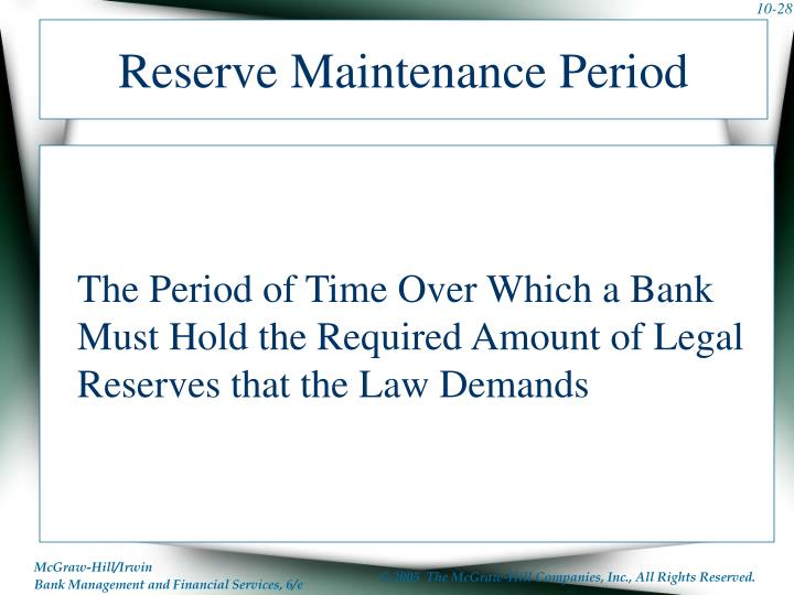 Reserve Maintenance Period