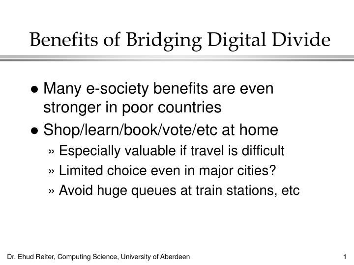 Benefits of bridging digital divide