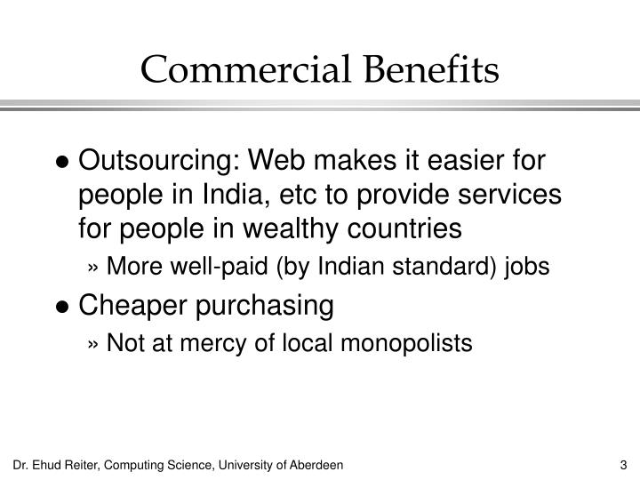 Commercial Benefits