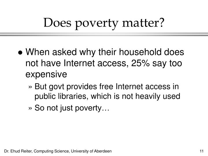 Does poverty matter?