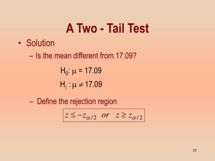 A Two - Tail Test