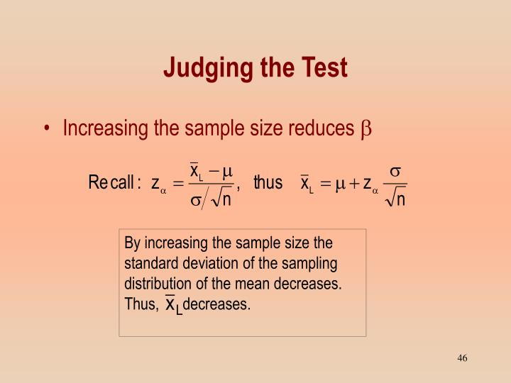 By increasing the sample size the standard deviation of the sampling distribution of the mean decreases.