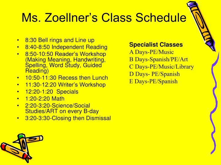 Ms. Zoellner's Class Schedule