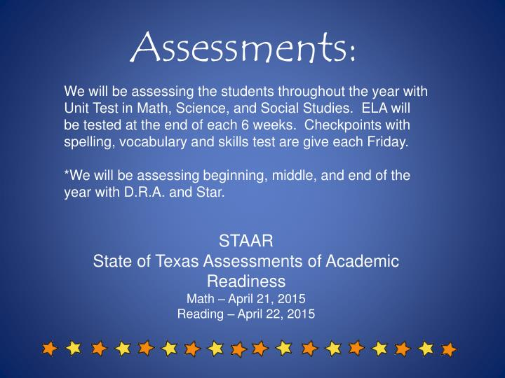 Assessments:
