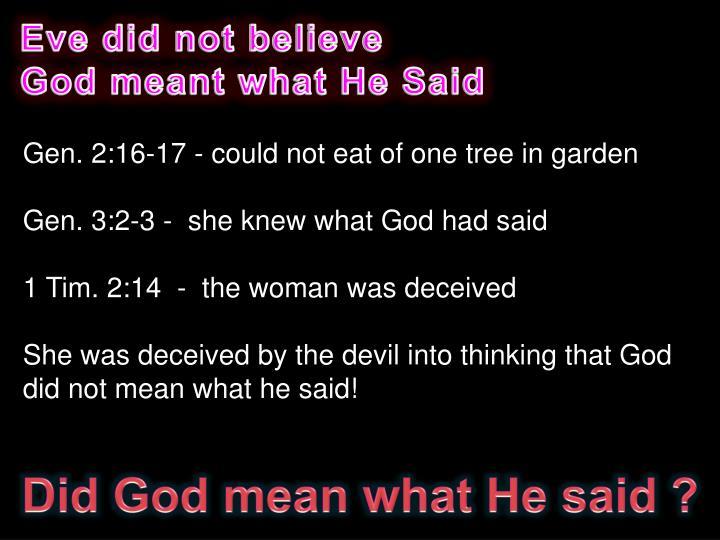 Eve did not believe